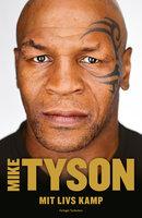 Mit livs kamp - Mike Tyson