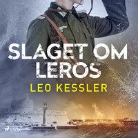 Slaget om Leros - Leo Kessler