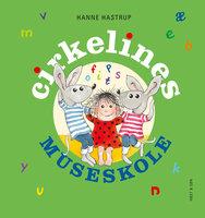 Cirkelines museskole - Hanne Hastrup