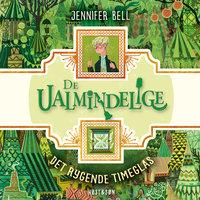 De ualmindelige - Det rygende timeglas - Jennifer Bell