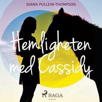 Hemligheten med Cassidy - Diana Pullein Thompson