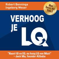 Verhoog je LQ - Robert Benninga, Ingeborg Weser