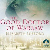 The Good Doctor of Warsaw - Elisabeth Gifford