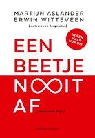 Een beetje Nooit Af - Martijn Aslander, Erwin Witteveen