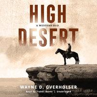 High Desert - Wayne D. Overholser