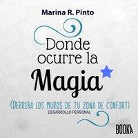 Donde ocurre la magia - Marina R. Pinto