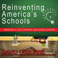 Reinventing America's Schools - David Osborne
