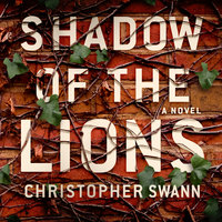 Shadow of the Lions - Christopher Swann