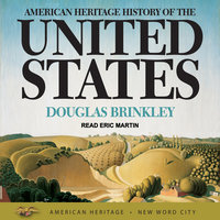American Heritage History of the United States - Douglas Brinkley