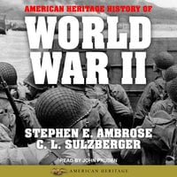 American Heritage History of World War II - Stephen E. Ambrose, C.L. Sulzberger