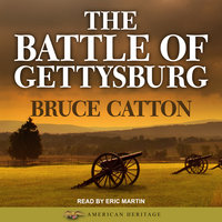 The Battle of Gettysburg - Bruce Catton