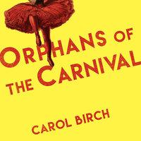 Orphans at the Carnival - Carol Birch