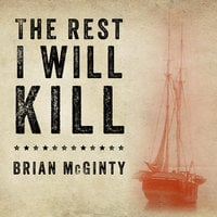 The Rest I Will Kill - Brian McGinty