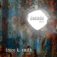 Duende: Poems - Tracy K. Smith