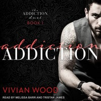 Addiction - Vivian Wood