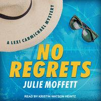 No Regrets - Julie Moffett