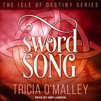 Sword Song - Tricia O'Malley