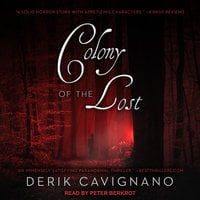 Colony of the Lost - Derik Cavignano