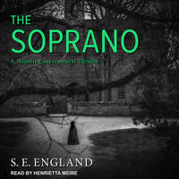The Soprano: A Haunting Supernatural Thriller - S.E. England