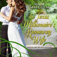 The Texas Millionaire's Runaway Wife - Mary Malcolm