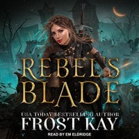 Rebel's Blade - Frost Kay