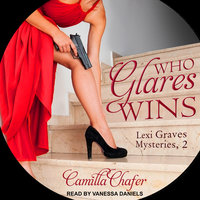 Who Glares Wins - Camilla Chafer