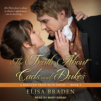 The Truth About Cads and Dukes - Elisa Braden