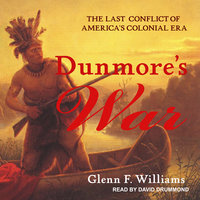 Dunmore's War - Glenn F. Williams