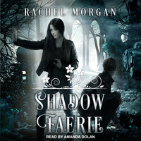 Shadow Faerie - Rachel Morgan
