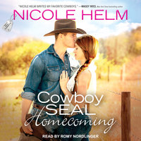 Cowboy SEAL Homecoming - Nicole Helm