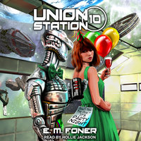 Party Night on Union Station - E.M. Foner