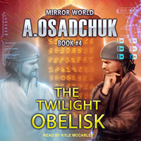 The Twilight Obelisk - Alexey Osadchuk