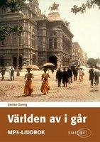 Världen av i går - Stefan Zweig