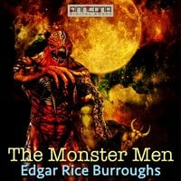 The Monster Men - Edgar Rice Burroughs