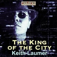 The King of the City - Keith Laumer