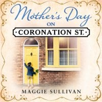 Mother's Day on Coronation Street - Maggie Sullivan