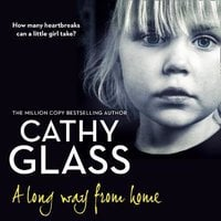 A Long Way from Home - Cathy Glass