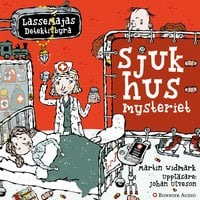 Sjukhusmysteriet - Martin Widmark