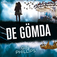 De gömda - Gin Phillips