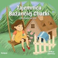 Tajemnica Bażanciej Chatki - słuchowisko dla dzieci - Patricia St.John