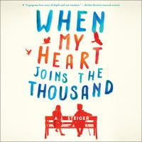 When My Heart Joins the Thousand - A.J. Steiger