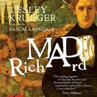 Mad Richard - Lesley Krueger