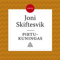 Pirtukuningas - Joni Skiftesvik