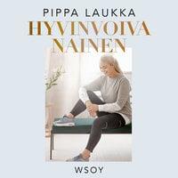 Hyvinvoiva nainen - Pippa Laukka