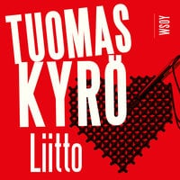 Liitto - Tuomas Kyrö