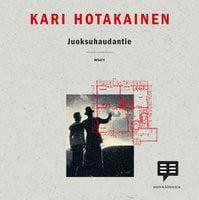 Juoksuhaudantie - Kari Hotakainen