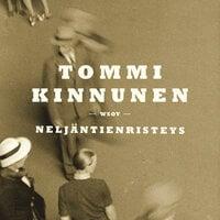 Neljäntienristeys - Tommi Kinnunen