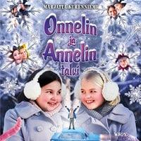 Onnelin ja Annelin talvi - Marjatta Kurenniemi