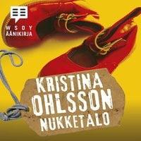 Nukketalo - Kristina Ohlsson