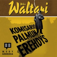 Komisario Palmun erehdys - Mika Waltari